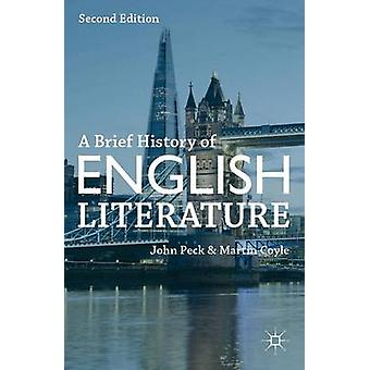 A Brief History of English Literature by John Peck & Martin Coyle