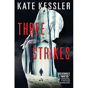 Three-Strikes von Kate Kessler - 9780316302555 Buch
