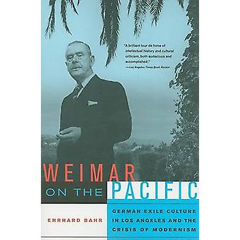 Weimar auf dem Pazifik - deutsche Exil-Kultur in Los Angeles und der Tschechischen Republik