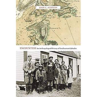 Begegnungen - eine anthropologische Geschichte des südöstlichen Labrador von Jo