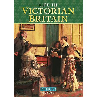 Life in Victorian Britain by Michael St. John Parker - 9780853729419