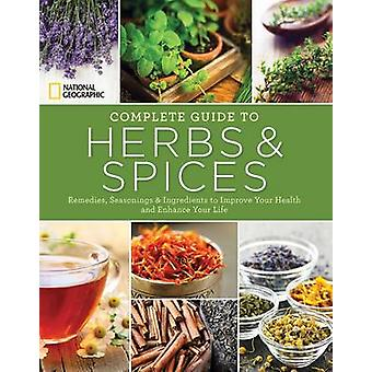 National Geographic Complete Guide to Herbs and Spices - Remedies - Se