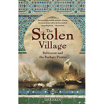 The Stolen Village - Baltimore and the Barbary Pirates (2nd Revised ed