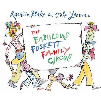 Utmärkt Foskett familj cirkus av John Yeoman - Quentin Blake - 9