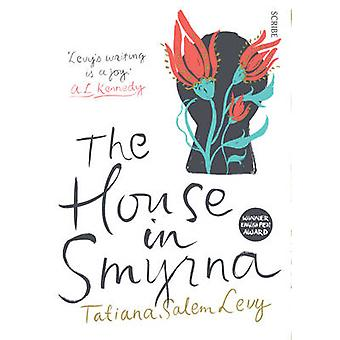 Huset i Smyrna (ny upplaga) av Tatiana Salem Levy - Alison Entr