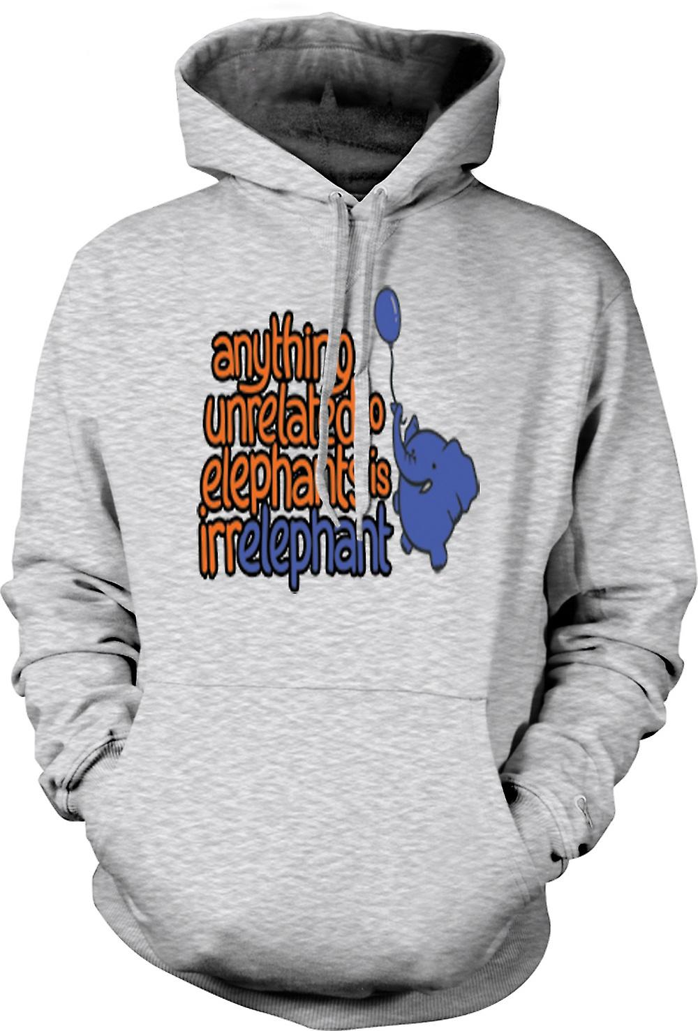 Mens Hoodie - Anything unrelated to Elephants is irelephant