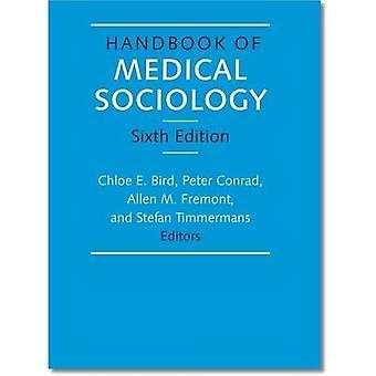Handbook of Medical Sociology, Sixth Edition