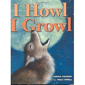 I Howl, I Growl: Southwest Animal Antics