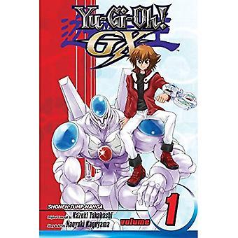 Yu-GI-Oh!: Gx, Volume 1 (Yu-GI-Oh! Gx (Viz))