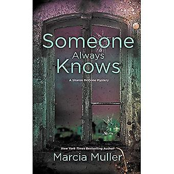 Someone Always Knows (Sharon McCone Mystery)