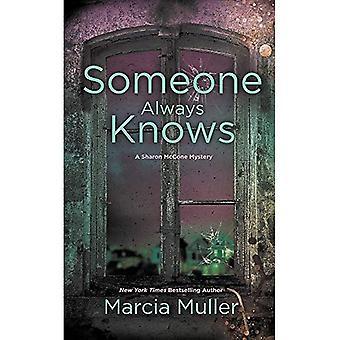 Iemand weet altijd (Sharon McCone Mystery)