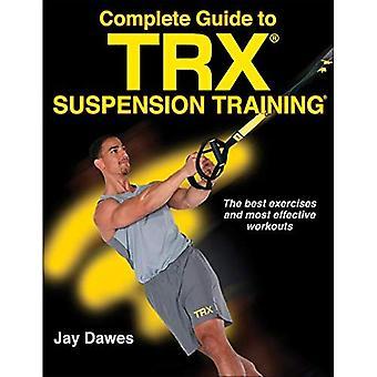 Komplett Guide till TRX Suspension Training