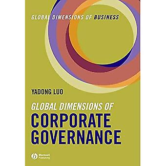 Global Dimensions of Corporate Governance (Global Dimensions of Business)