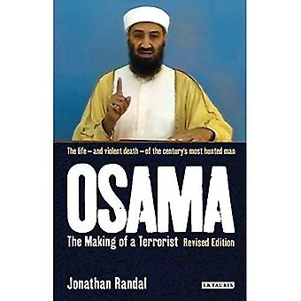 Osama: The Making of a Terrorist