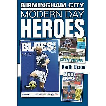 Birmingham City Modern Day Heroes