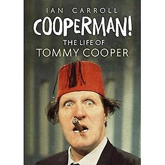 Cooperman!: The Life of Tommy Cooper