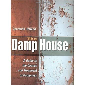 A casa úmida: Um guia para as causas e tratamento da umidade