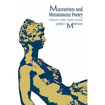 Maniërisme en Renaissance poëzie Concept modus innerlijke ontwerp door Mirollo & Jacobus V.