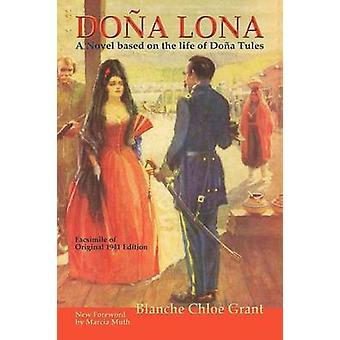 Dona Lona by Grant & Blanche C.