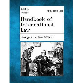 Håndboken av internasjonal lov av Wilson & George Grafton