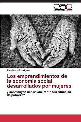 Los Emprendimientos de La Economia Social Desarrollados Por femmeses by Rodriguez Ruth Maria