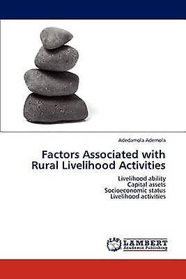 Factors Associated with Rural Livelihood Activicravates by Ademola & Adedamola