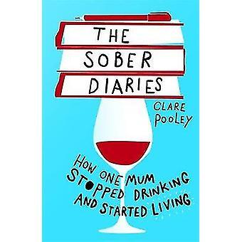 Sober Diaries-miten yksi nainen lopetti juominen ja alkoi elää