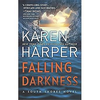 Falling Darkness - A Novel of Romantic Suspense by Ms Karen Harper - 9