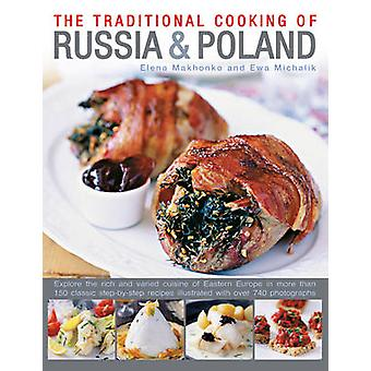 Traditional Cooking of Russia & Poland - Explore the Rich and Varied C