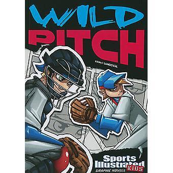Wild Pitch by Eric Fein - Gerardo Sandoval - 9781434230737 Book