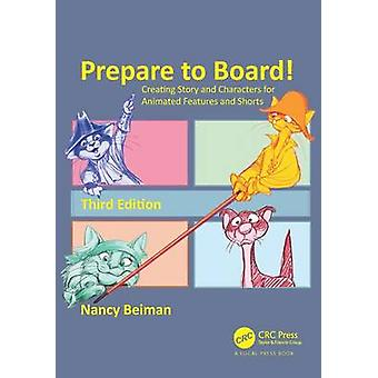 Prepare to Board! Creating Story and Characters for Animated Features
