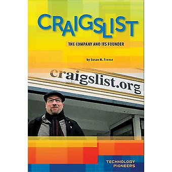 Craigslist - Company and Its Founder by Susan M Freese - Susan M Frees