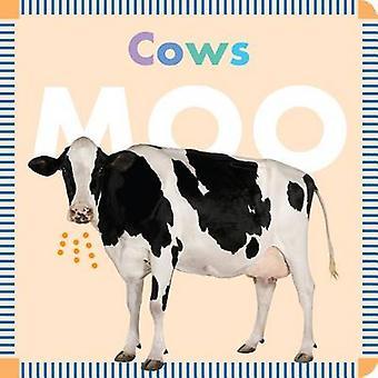Cows Moo by Rebecca Glaser - 9781681521251 Book