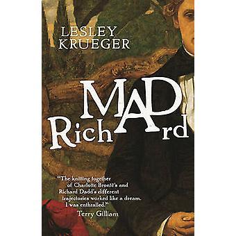Mad Richard by Lesley Krueger - 9781770413566 Book