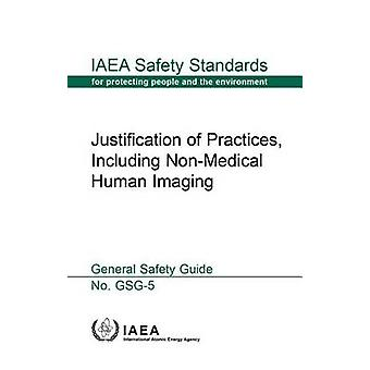 Justification of practices - including non-medical human imaging - gen