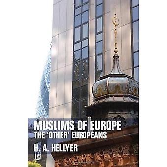 Musulmans d'Europe : les « autres » Européens