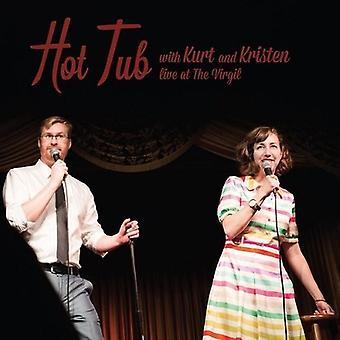 Spabad med Kurt & Kristen - Hot Tub med Kurt & Kristen [Vinyl] USA import