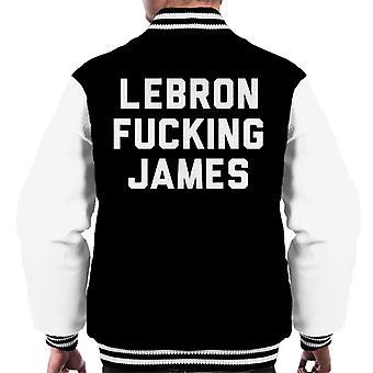 LeBron Fucking James Men's Varsity Jacket