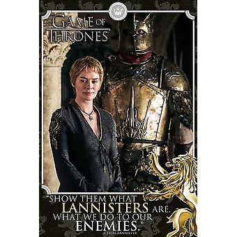 Game of Thrones poster Cersei show them what Lannisters are. ...what we do with our enemies (Lena Headey).