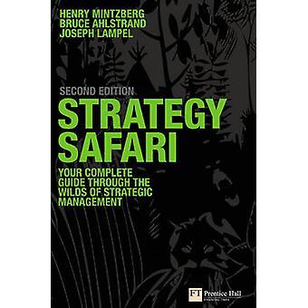Strategie-Safari - die komplette Anleitung durch die Wildnis des strategischen Ma