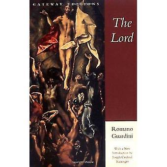 The Lord by Romano Guardini - Joseph Ratzinger - 9780895267146 Book