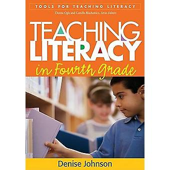 Teaching Literacy in Fourth Grade by Denise Johnson - 9781593857516 B