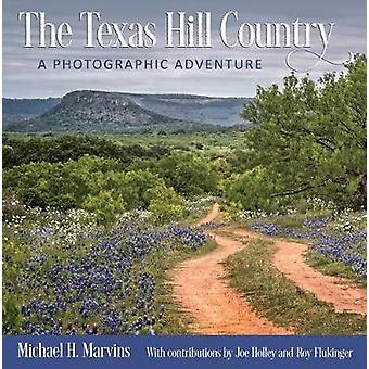 The Texas Hill Country - A Photographic Adventure by The Texas Hill Co