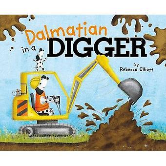 Dalmatian in a Digger - 9781782025962 Book