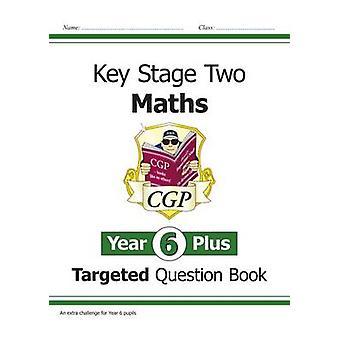 KS2 Maths objetivo pregunta libro - año 6 + - Matemáticas difíciles para vosotros