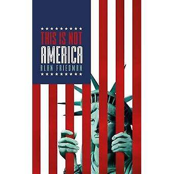 This is Not America - 9781785902352 Book