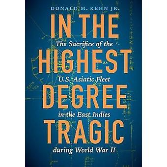In de hoogste mate tragische - het offer van de Amerikaanse Aziatische vloot