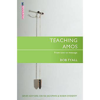 Teaching Amos by Robert Fyall - 9781845501426 Book
