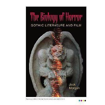 Biologi av skräck - gotisk litteratur och Film (3) av Jack Morga