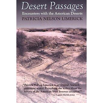 Desert Passages - Encounters with the American Desert (New edition) by